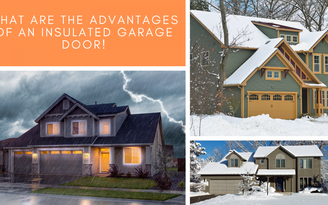 What are the Advantages of an Insulated Garage Door?